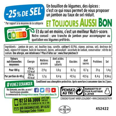 Lot 2 le 2ème à -50% (4 tr. le jambon de paris torchon s.c., - 25 % de sel) (Fleury michon)