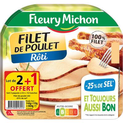 Lot 2+1 offert (4 tr. epaisses filet de poulet roti, - 25 % de sel) (Fleury michon)