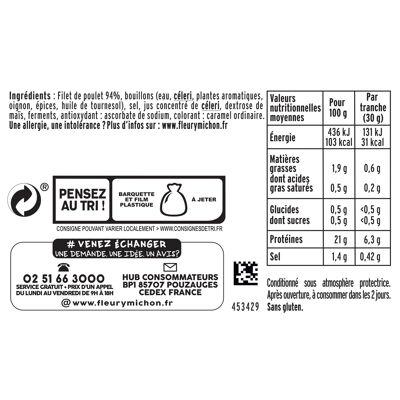 6 tr. fines blanc de poulet, - 25 % de sel + 2 tr. offertes (Fleury michon)