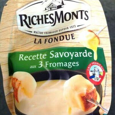 La fondue recette savoyarde aux 3 fromages (Richesmonts)