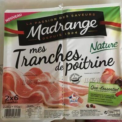 Mes tranches de poitrine nature (Madrange)