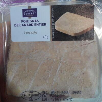 Foie gras de canard entier 1 tranche (Monoprix gourmet)