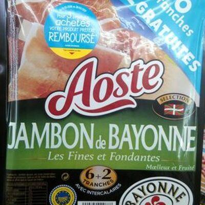 Jambon de bayonne les fines et fondantes (Aoste)