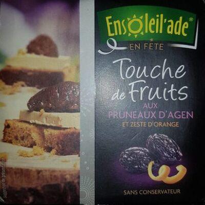 Touche de fruits aux pruneaux d'agen et zeste d'orange (Ensoleil'ade)