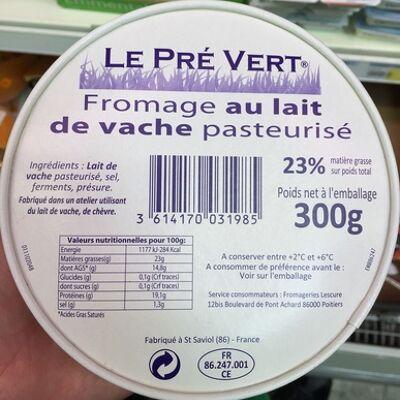 Fromage au lait de vache pasteurisé (23 % mg) (Le pré vert)